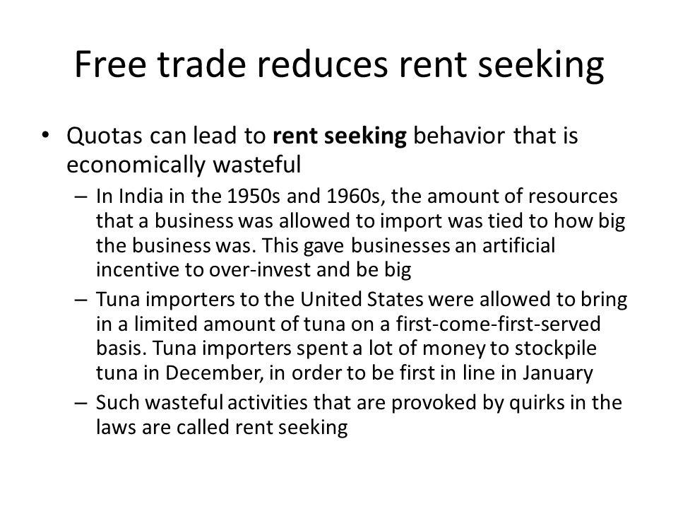 Free trade reduces rent seeking