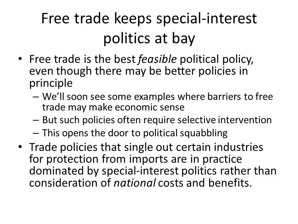 Free trade keeps special-interest politics at bay