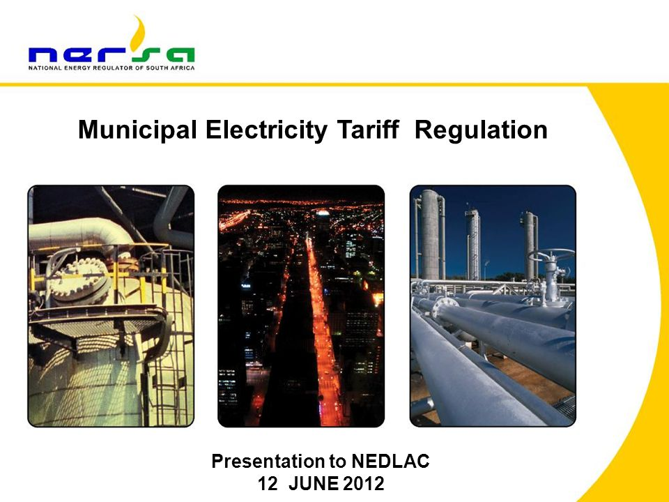 Municipal Electricity Tariff Regulation Presentation to NEDLAC