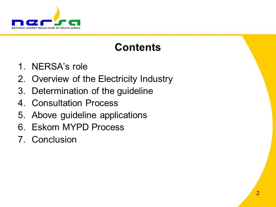 Contents NERSA's role Overview of the Electricity Industry