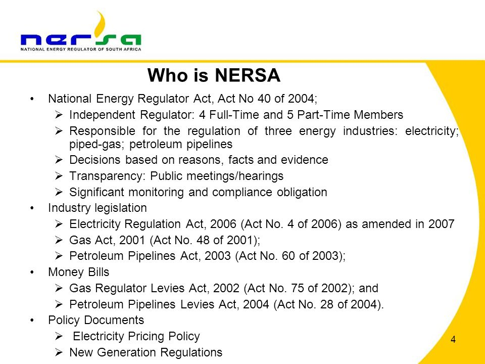 Who is NERSA National Energy Regulator Act, Act No 40 of 2004;