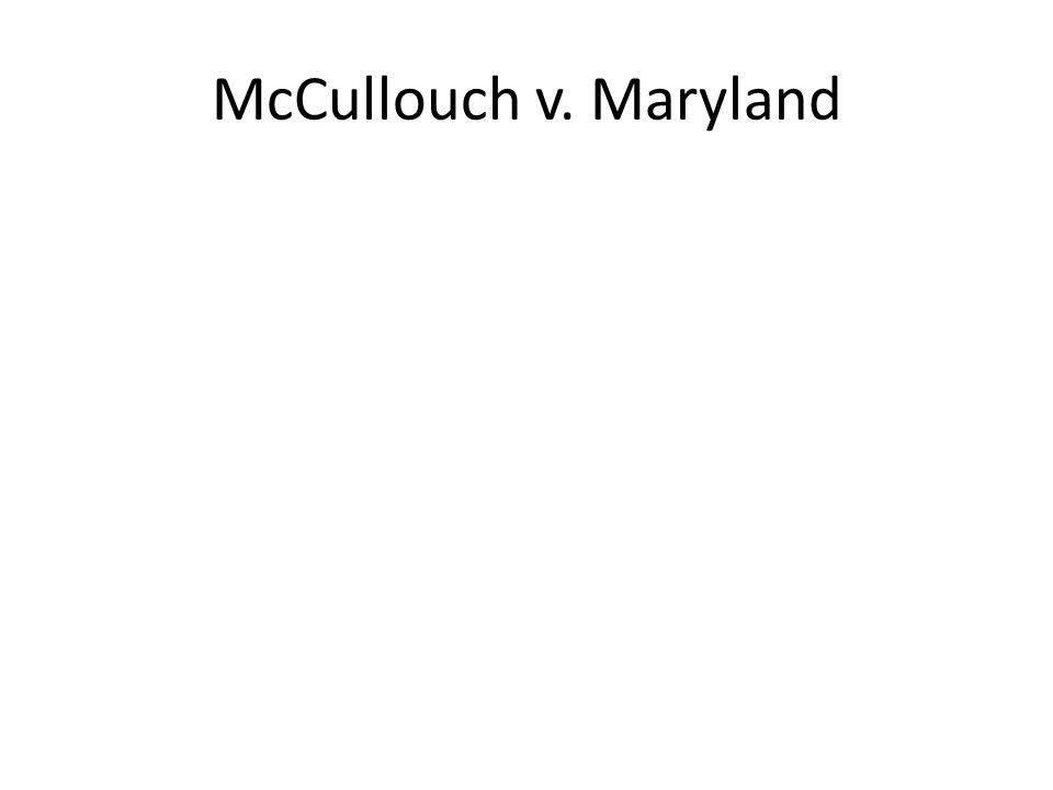 McCullouch v. Maryland