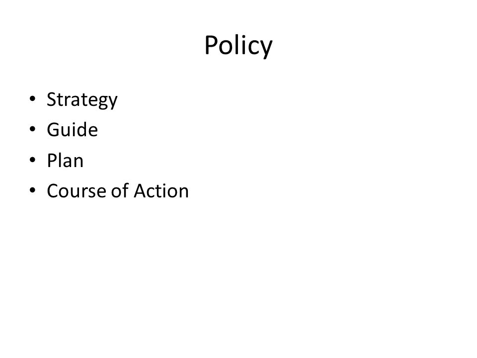 Policy Strategy Guide Plan Course of Action