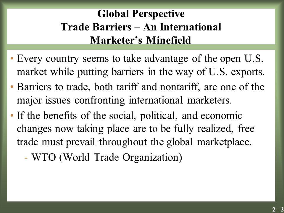 Global Perspective Trade Barriers – An International Marketer's Minefield