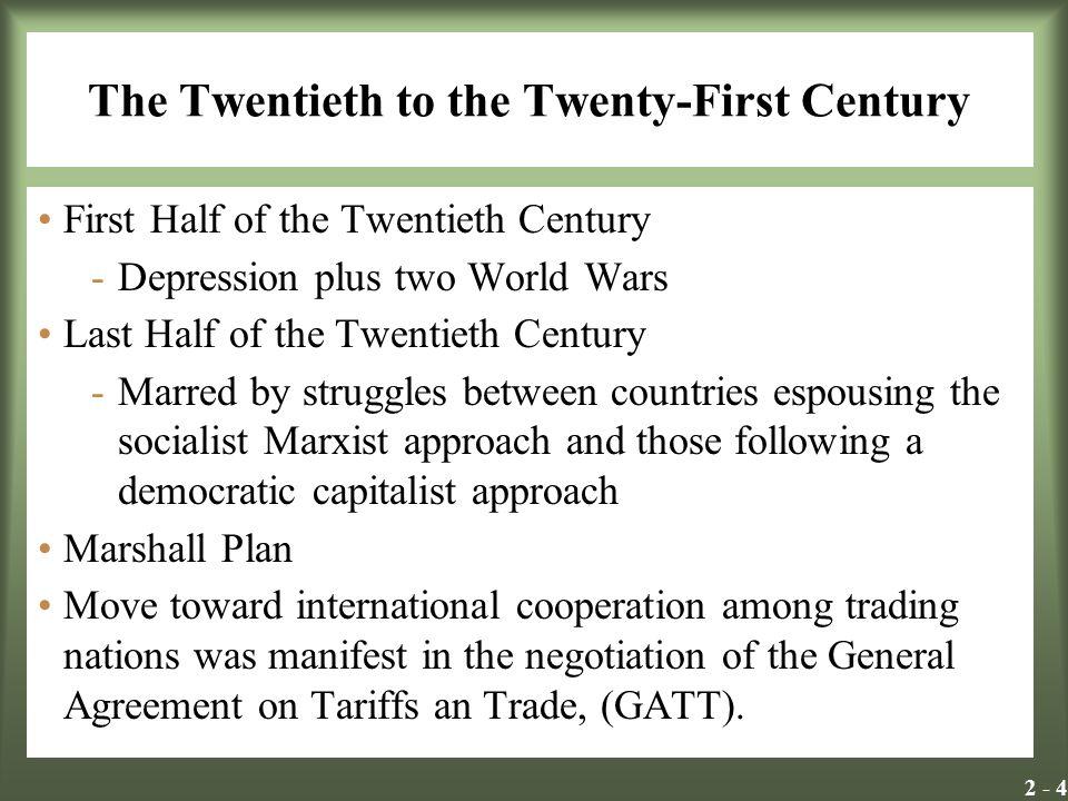 The Twentieth to the Twenty-First Century