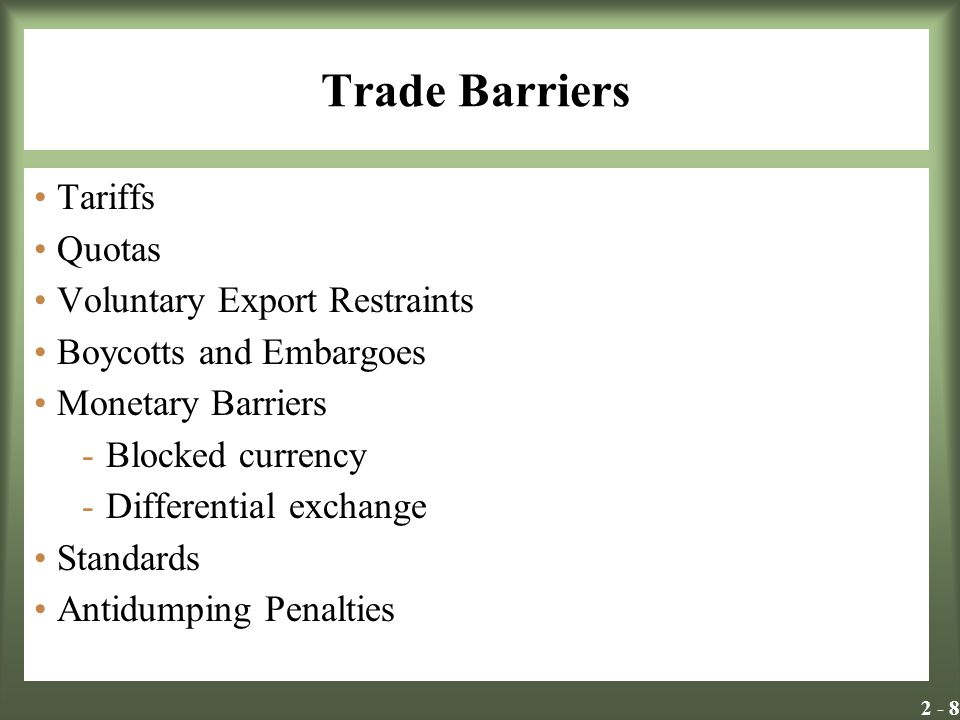 Trade Barriers Tariffs Quotas Voluntary Export Restraints