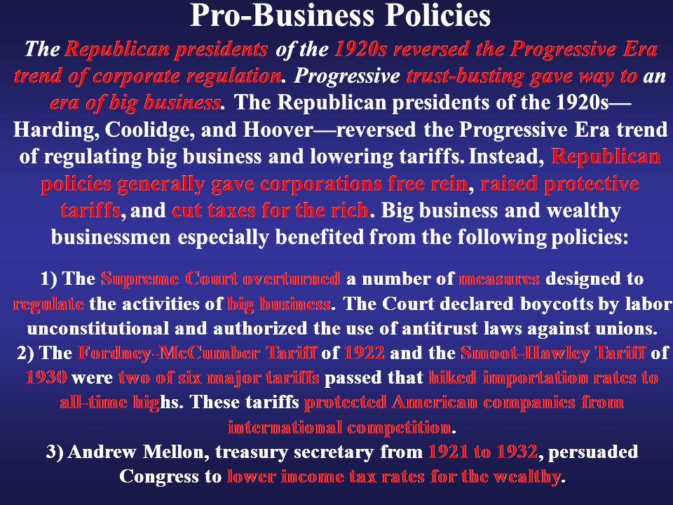 Pro-Business Policies Pro-Business Policies