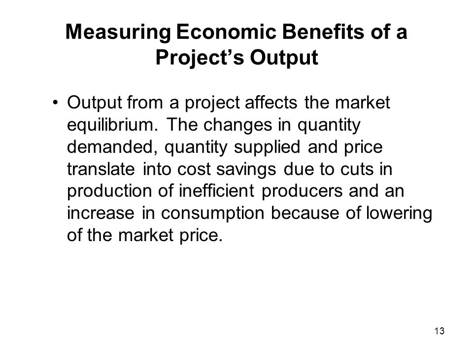 Measuring Economic Benefits of a Project's Output