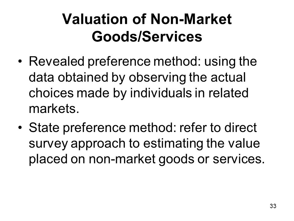 Valuation of Non-Market Goods/Services