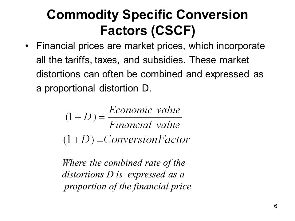 Commodity Specific Conversion Factors (CSCF)