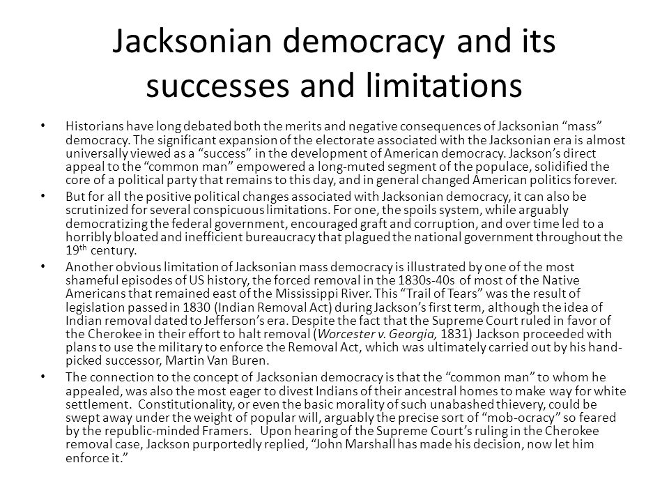Jacksonian democracy and its successes and limitations