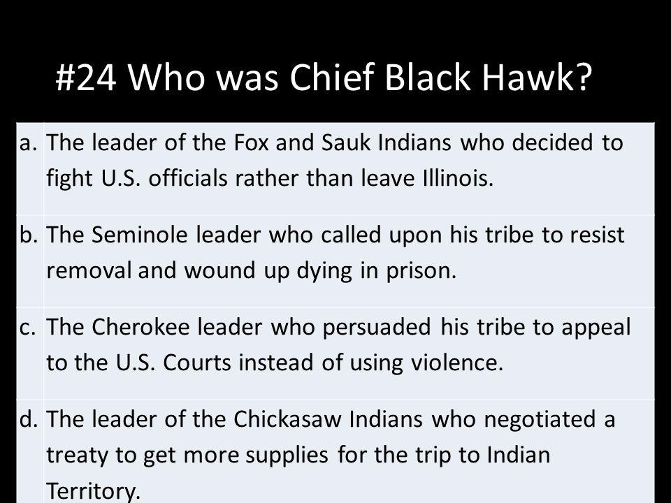 #24 Who was Chief Black Hawk