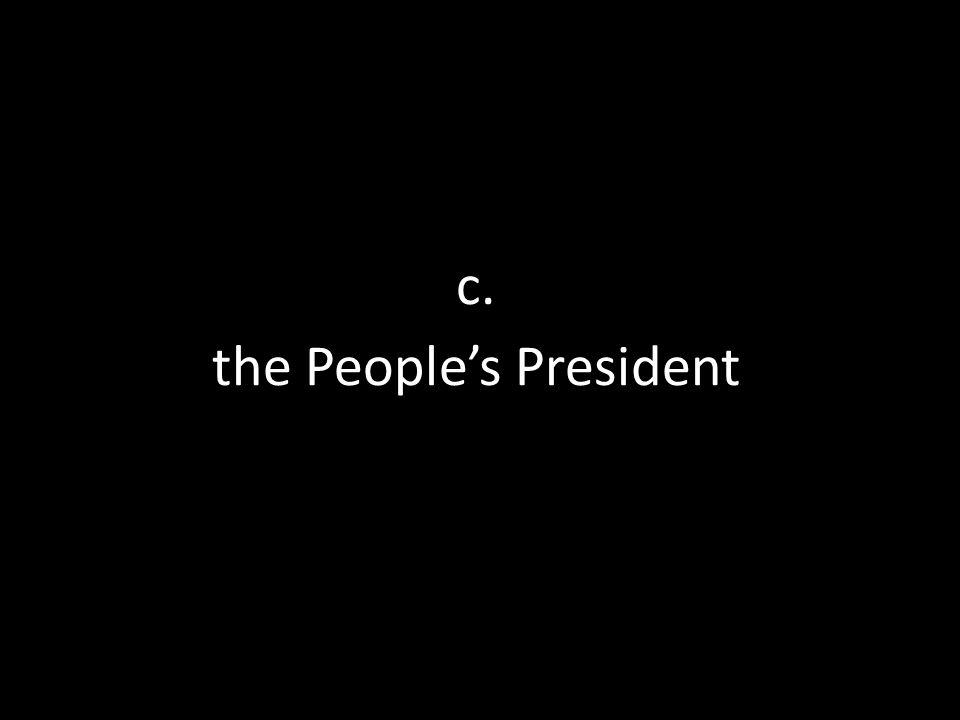c. the People's President