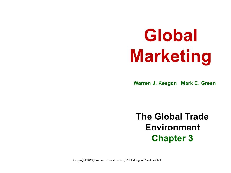 The Global Trade Environment