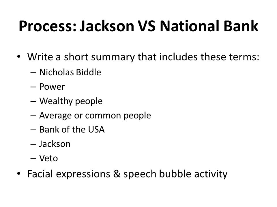 Process: Jackson VS National Bank