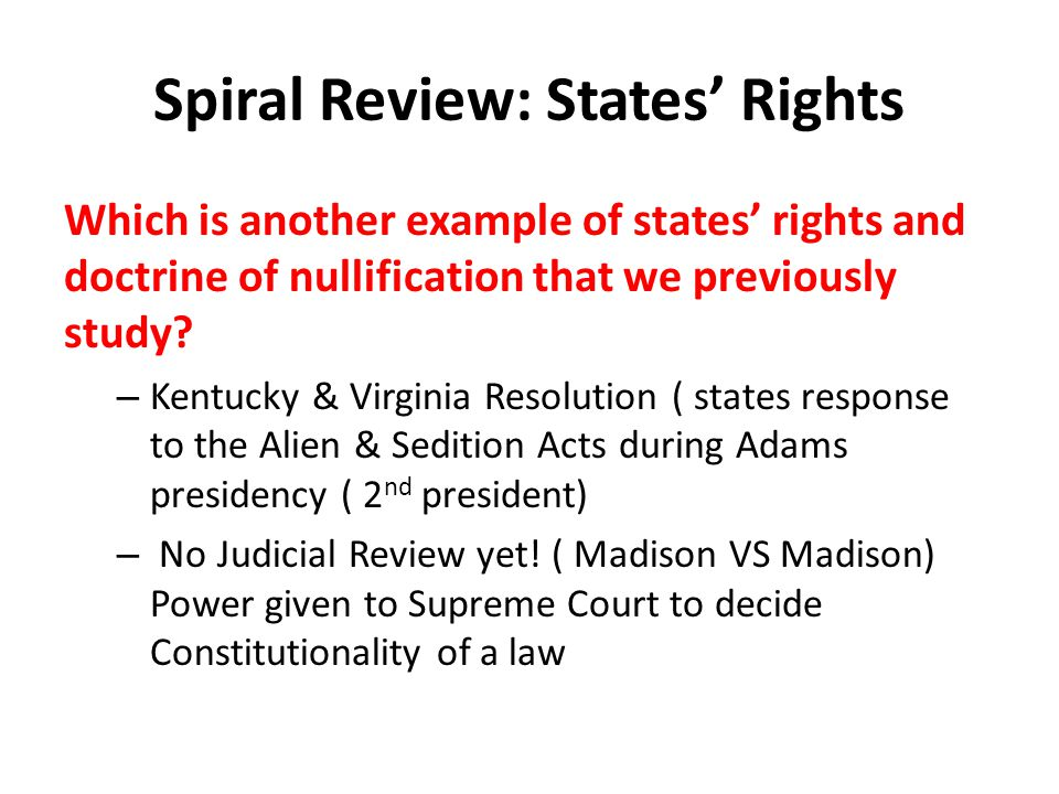 Spiral Review: States' Rights