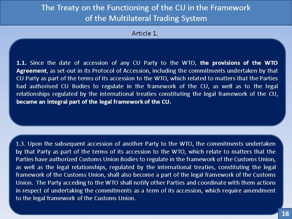 The Treaty on the Functioning of the CU in the Framework of the Multilateral Trading System