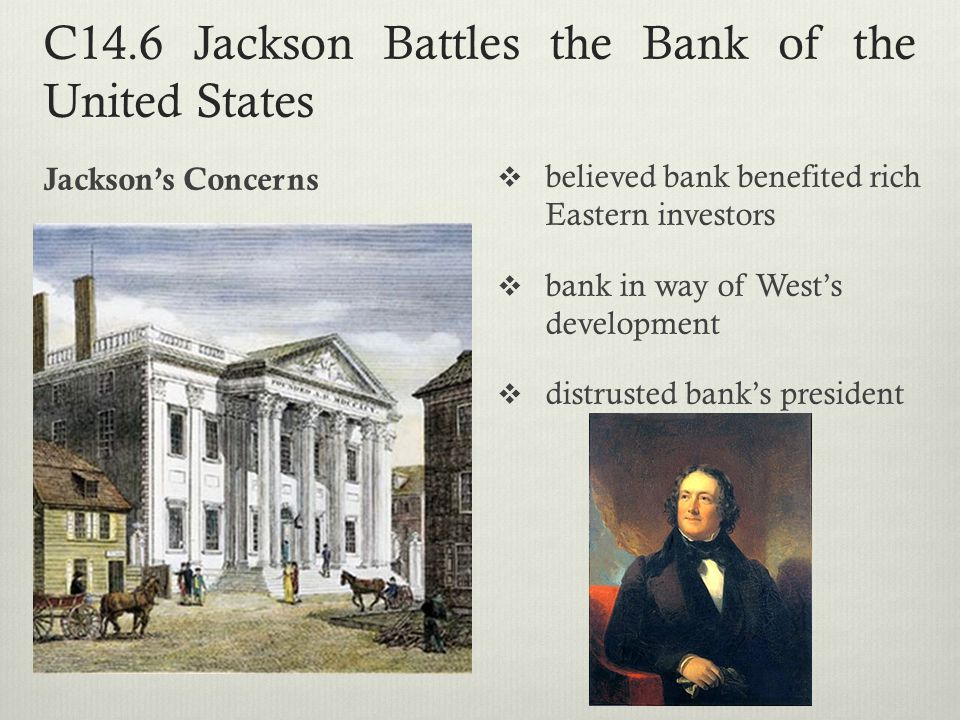 C14.6 Jackson Battles the Bank of the United States