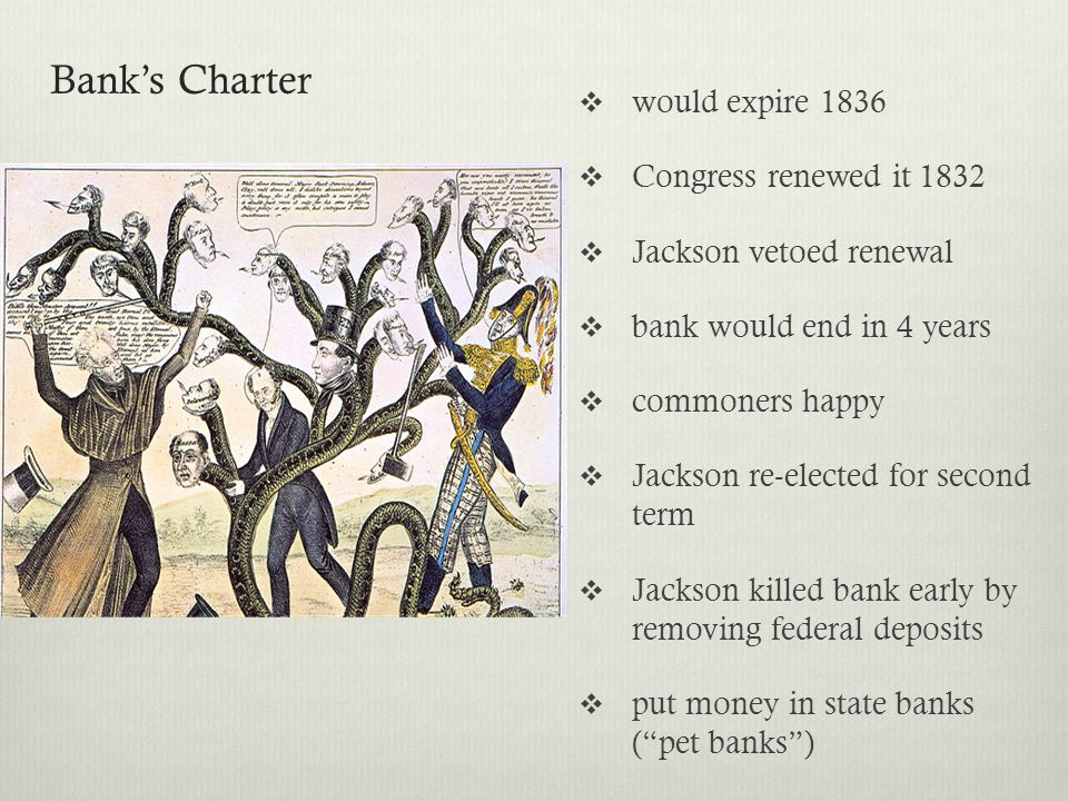 Bank's Charter would expire 1836 Congress renewed it 1832