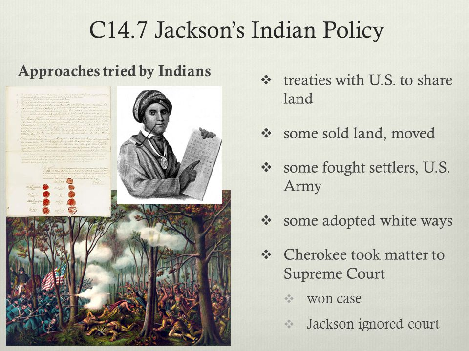 C14.7 Jackson's Indian Policy