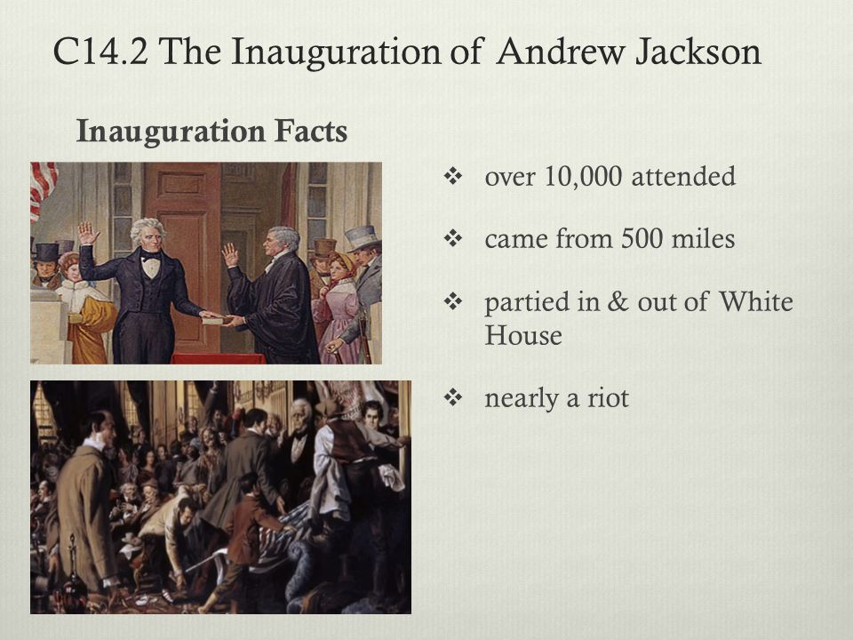 C14.2 The Inauguration of Andrew Jackson