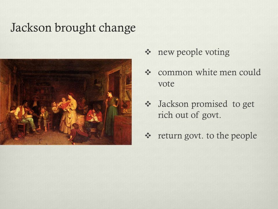Jackson brought change