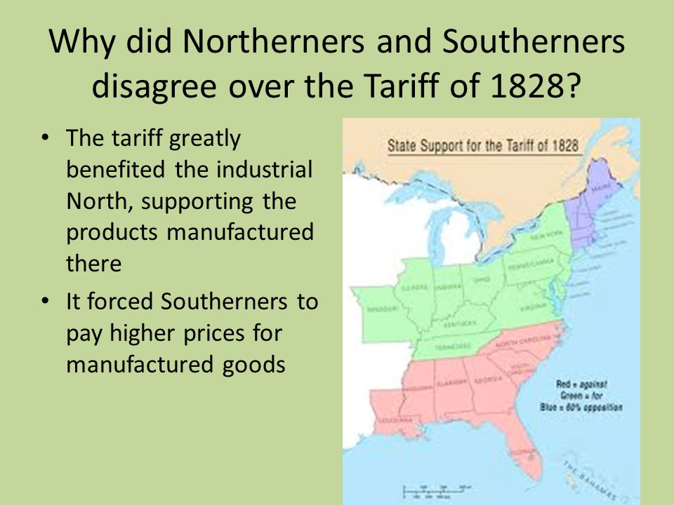 Why did Northerners and Southerners disagree over the Tariff of 1828