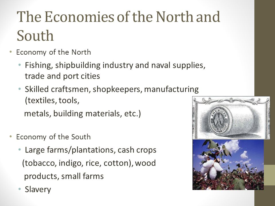 The Economies of the North and South