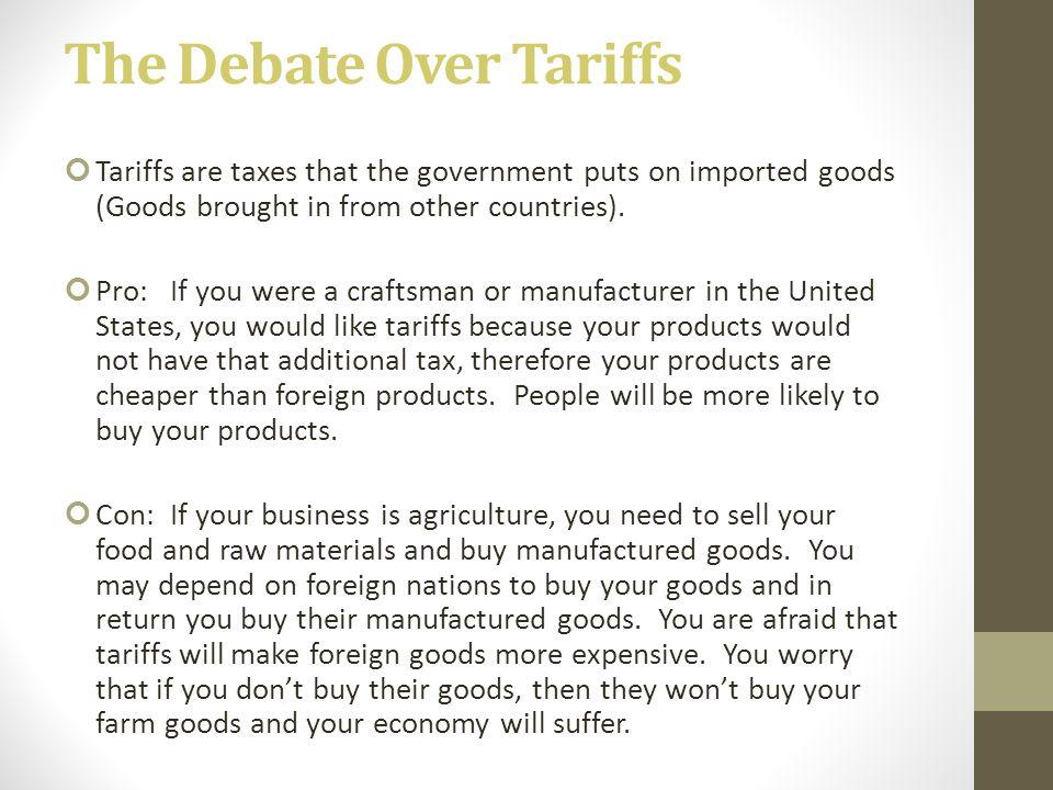 The Debate Over Tariffs