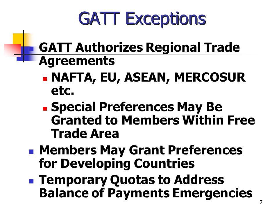 GATT Exceptions GATT Authorizes Regional Trade Agreements