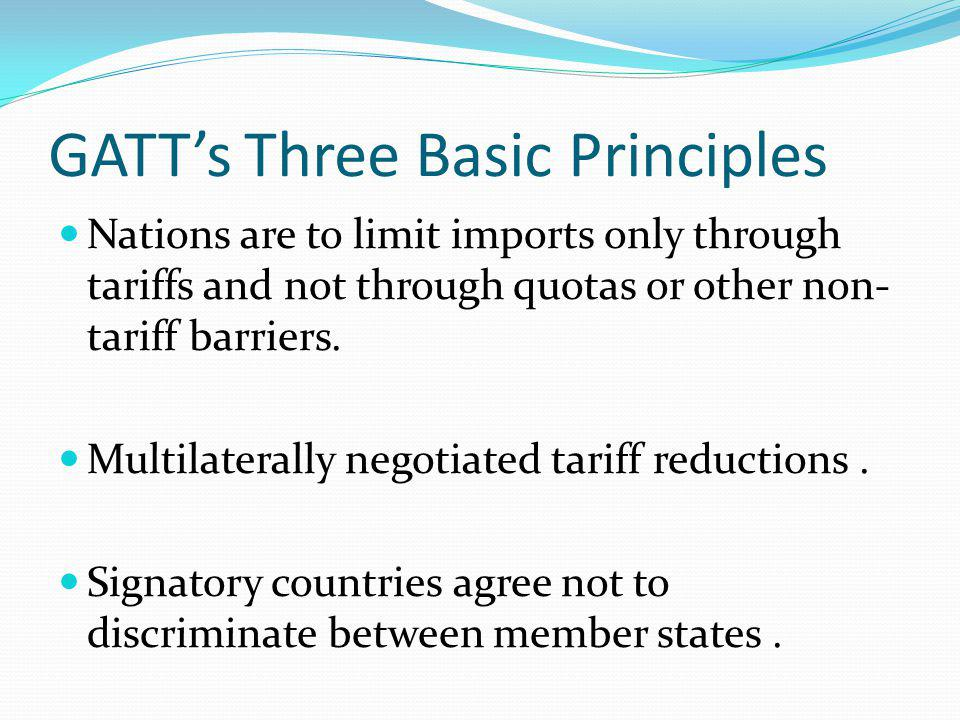 GATT's Three Basic Principles