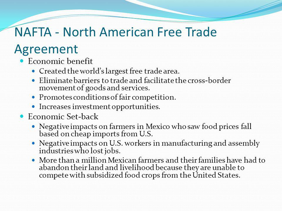 NAFTA - North American Free Trade Agreement