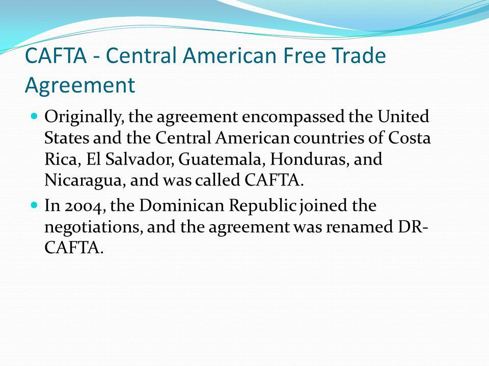 Trade agreements unit 2 economics ppt download cafta central american free trade agreement platinumwayz