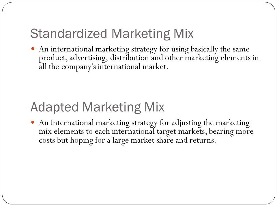Standardized Marketing Mix