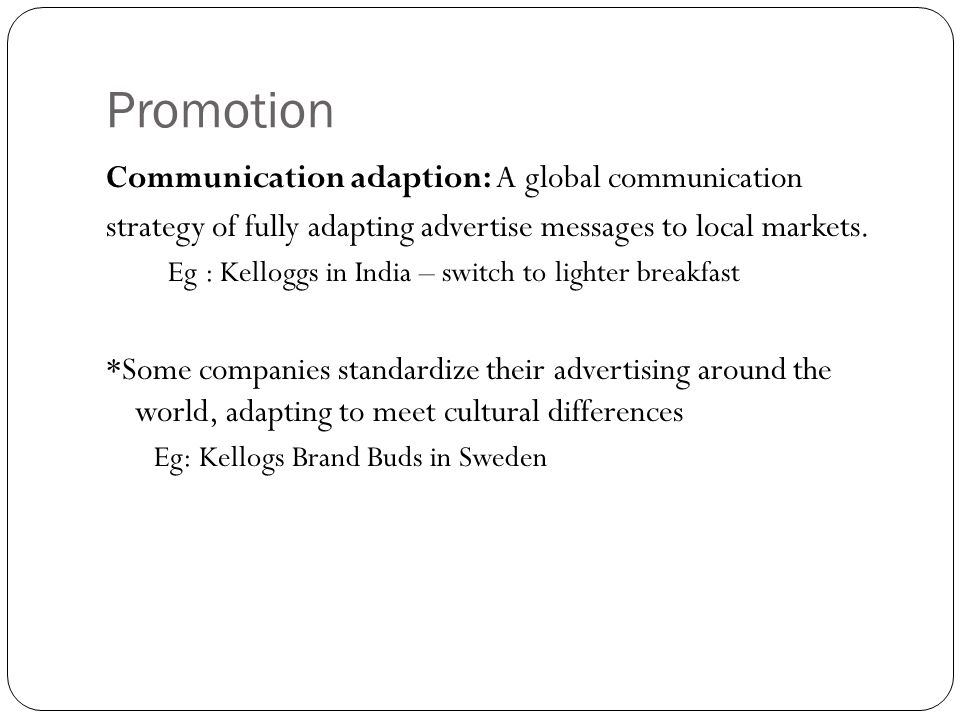 Promotion Communication adaption: A global communication