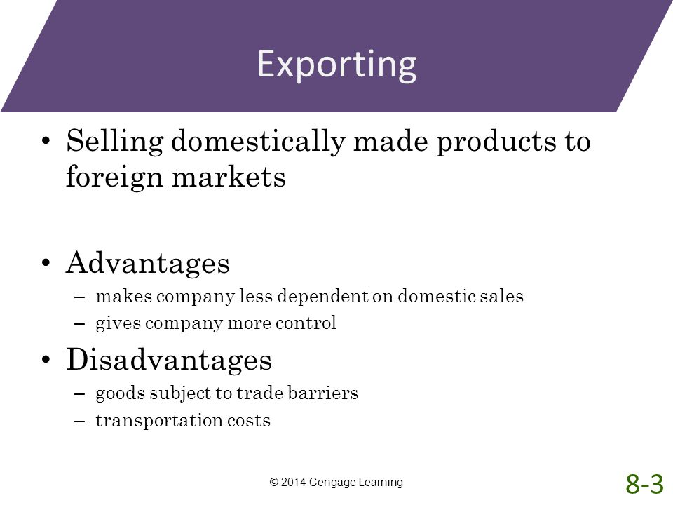 Exporting Selling domestically made products to foreign markets