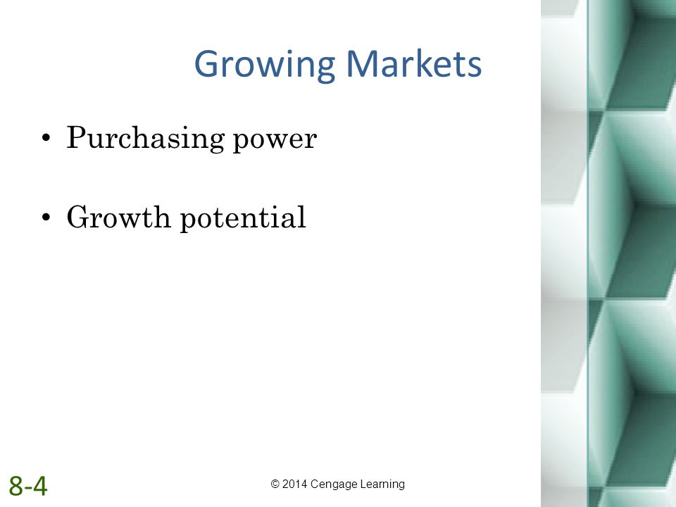 Growing Markets Purchasing power Growth potential 8-4