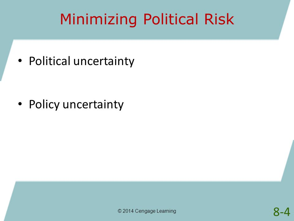 Minimizing Political Risk