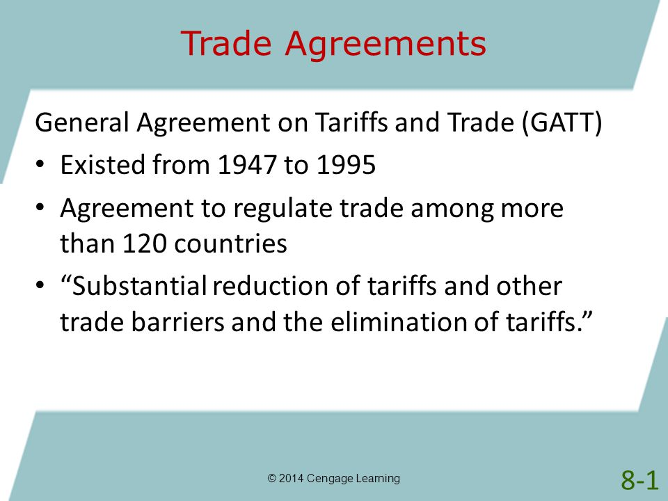 Trade Agreements General Agreement on Tariffs and Trade (GATT)