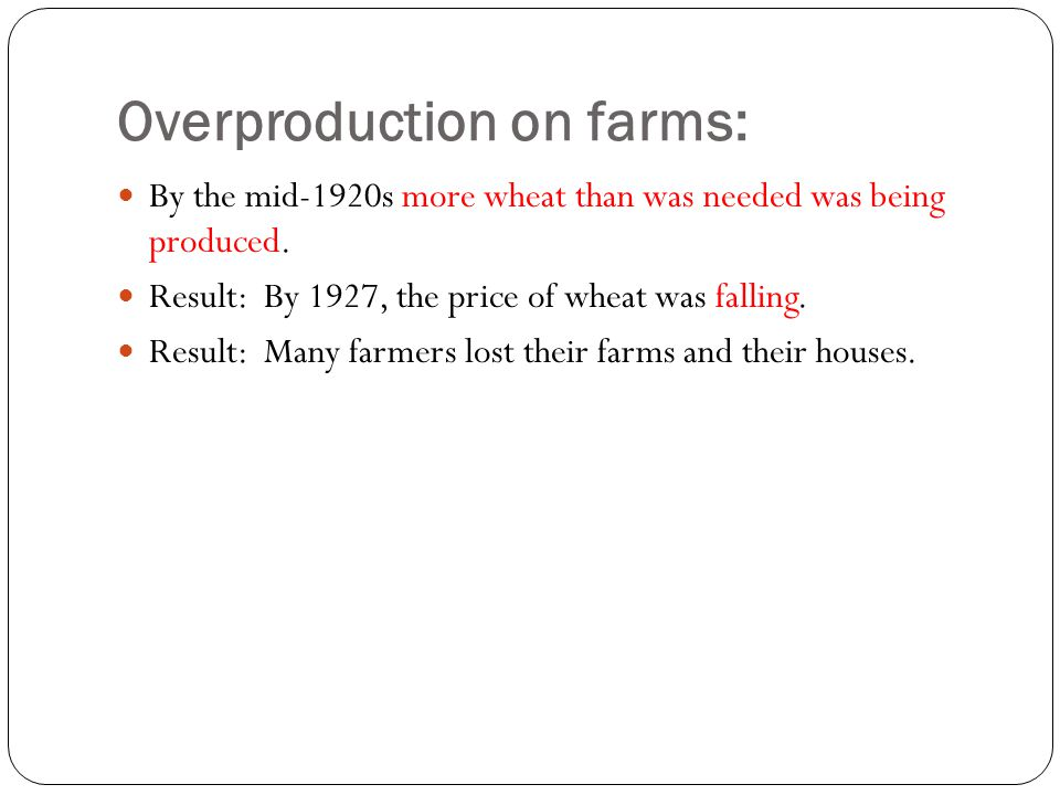 Overproduction on farms: