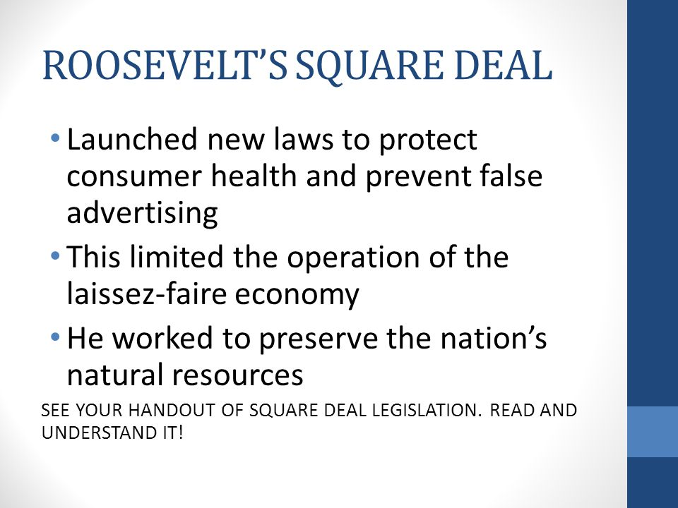 ROOSEVELT'S SQUARE DEAL