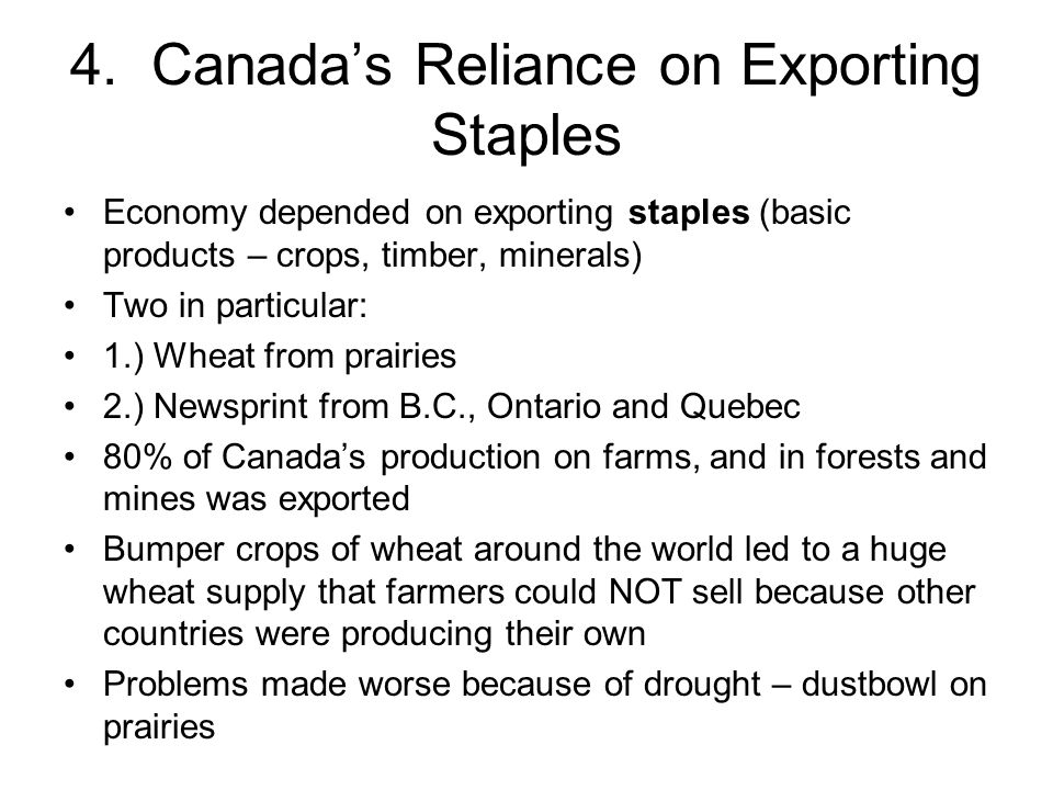 4. Canada's Reliance on Exporting Staples