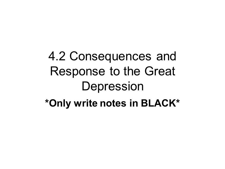 4.2 Consequences and Response to the Great Depression