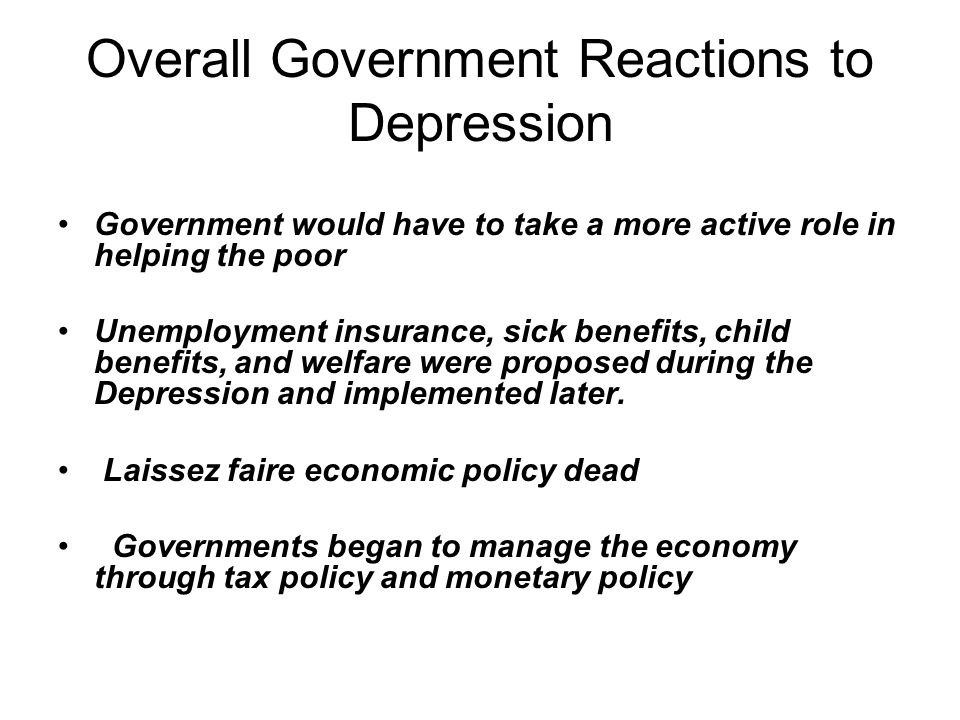 Overall Government Reactions to Depression
