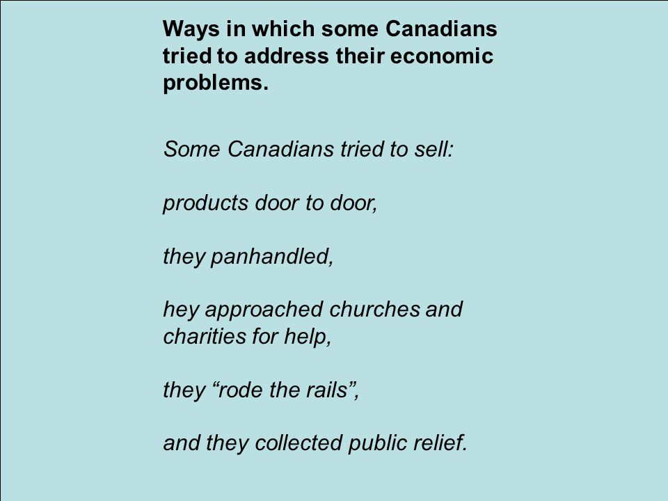 Ways in which some Canadians tried to address their economic problems.