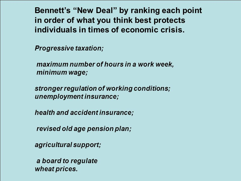 Bennett's New Deal by ranking each point in order of what you think best protects individuals in times of economic crisis.