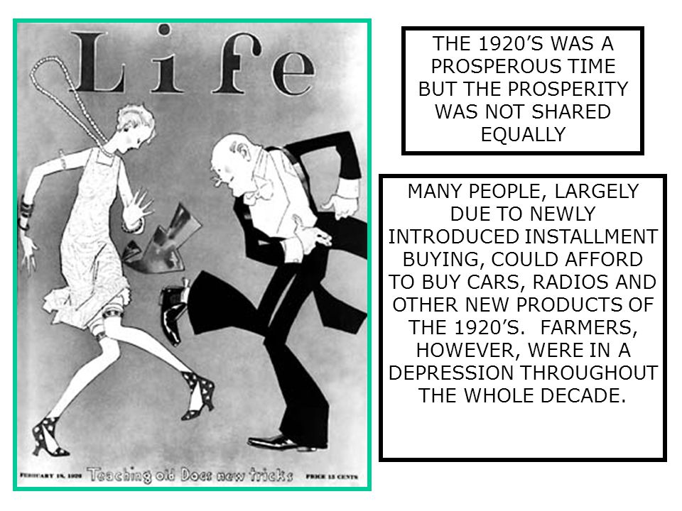 THE 1920'S WAS A PROSPEROUS TIME BUT THE PROSPERITY WAS NOT SHARED EQUALLY