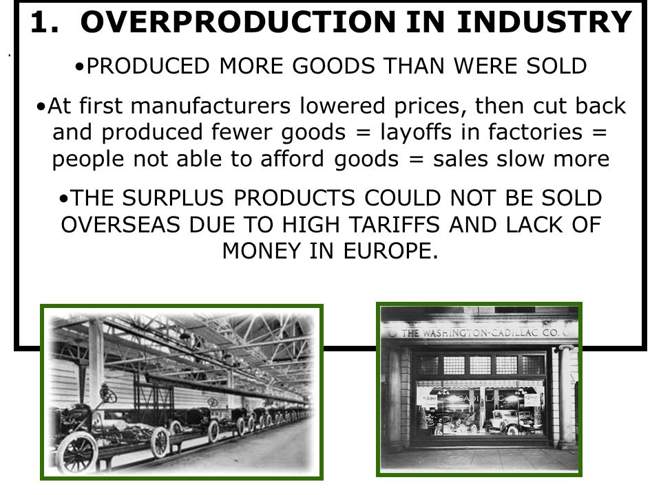 1. OVERPRODUCTION IN INDUSTRY