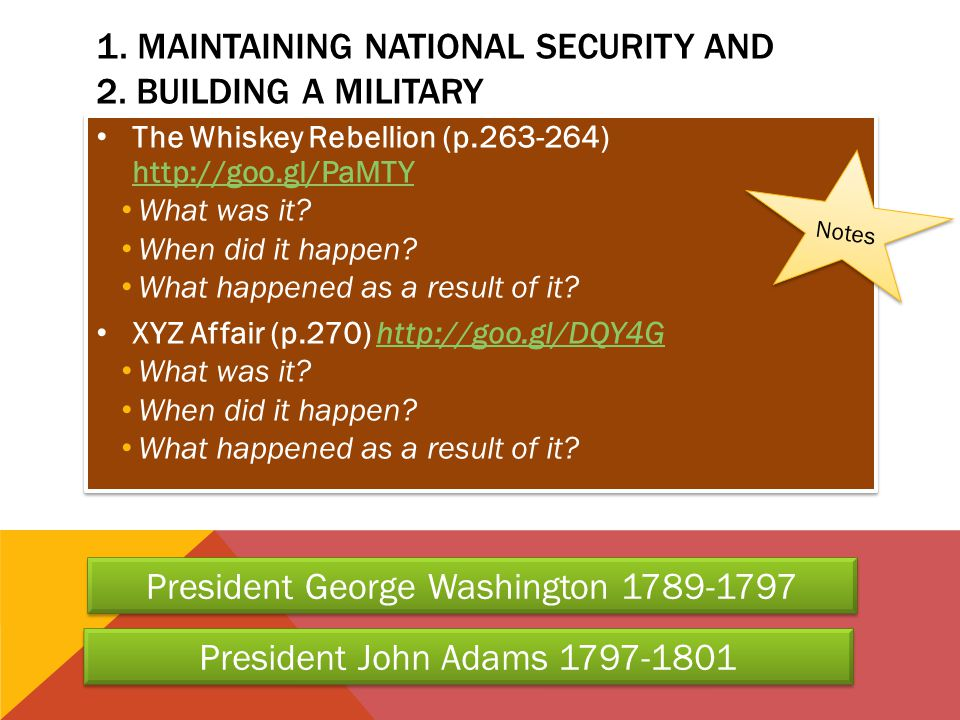 1. Maintaining National Security and 2. Building a military