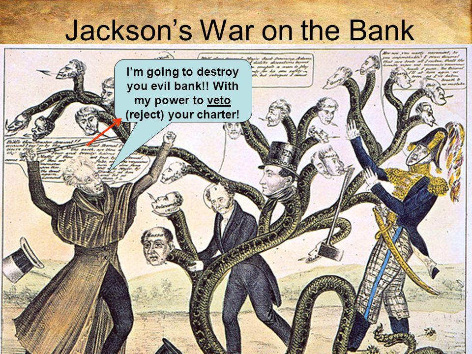Jackson's War on the Bank